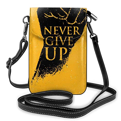 Lawenp Cartera pequeña cruzada para teléfono celular para mujer, Never Give Up...